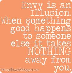 envy is an illusion