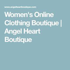 Women's Online Clothing Boutique | Angel Heart Boutique