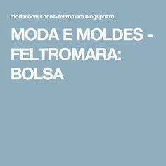 MODA  E  MOLDES -         FELTROMARA: BOLSA