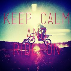 Keep calm and do what you love #motocross #supercross #ride #dirtbike