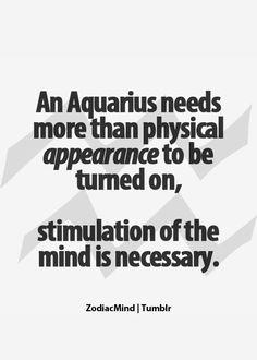 Aquarius♒Need Mind Stimulation Aquarius Traits, Aquarius Love, Astrology Aquarius, Aquarius Quotes, Aquarius Woman, Age Of Aquarius, Zodiac Signs Aquarius, Zodiac Quotes, Astrology Signs