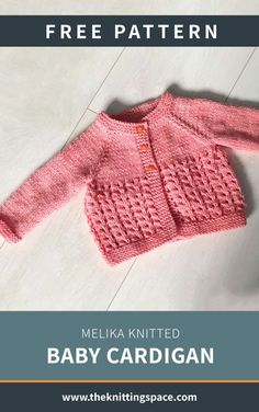 Melika Knitted Baby Cardigan [FREE Knitting Pattern] - Create this lovely knitted cardigan for your little one. This piece also makes for a thoughtful handmade baby shower gift. Baby Knitting Free, Baby Cardigan Knitting Pattern Free, Knitted Baby Cardigan, Cardigan Bebe, Baby Pullover, Knitted Baby Clothes, Baby Sweater Patterns, Pull Bebe, Baby Sweaters