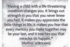 My child has a life threatening condition Childhood Cancer Awareness, Childhood Cancer Quotes, Chd Awareness, Open Heart Surgery, Congenital Heart Defect, Special Needs Mom, The Cure, Sayings, Words