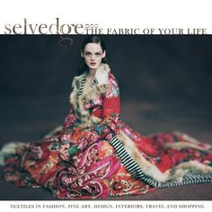 Selvedge, issue 55, Rich and Rare Textiles My favourite magazine!