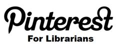 Ideas, tips and more for using Pinterest in libraries.