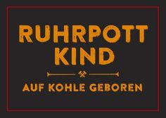 Ruhrpott Auf Kohle geboren Ruhrgebiet Outdoor Aufkleber Sticker