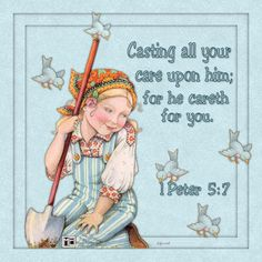 Cst all your cares upon Him