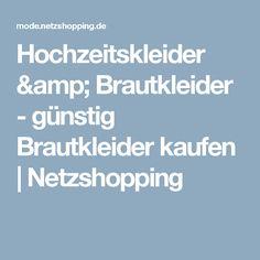 Hochzeitskleider & Brautkleider - günstig Brautkleider kaufen   Netzshopping