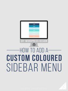 How to Add a Custom Coloured Sidebar Menu