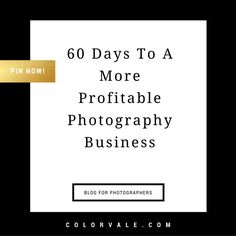 Photographer's Must Read: Part 3: 60 Days to a More Profitable Photography Biz This is the third part in our three-part blog post series about building a more profitable photography business so you can be a full-time business owner (WHOOHOO!). In Part 1 we discussed pricing, and went over all the numbers and goals you need to hit to make sure you can make your goal a reality.……