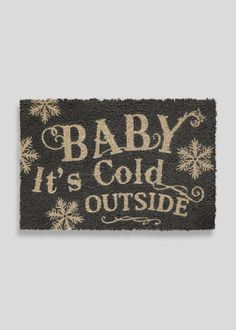 Christmas 'Baby Its Cold Outside' Door Mat (60cm x 40cm) View 1