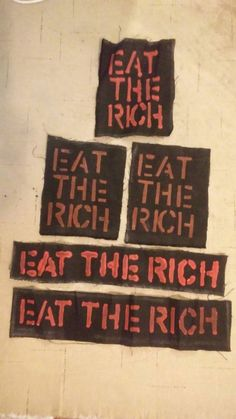 Eat the rich patch, punk patches, anarchist patches Item: eat the rich, variety patches Size: by inches OR by inches Washing instructions: after sewing this patch onto whatever, turn garment inside out before washing. Crust Punk, Patches Punk, Pin And Patches, Estilo Punk Rock, Die Revolution, Arte Punk, Patch Pants, Bozo, Eat The Rich