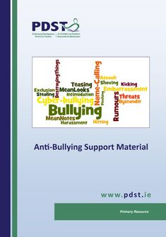 Anti-Bullying | PDST Primary Resources, Anti Bullying, Professional Development, Teacher, Professor
