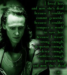 My beta also liked this quote from chapter 9 and said she might have to make a meme out of it. It's so sad! Loki looks so sad!