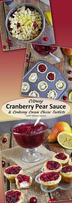 Citrusy Cranberry Pear Sauce and Cranberry Cream Cheese Tartlets (with leftover cranberry sauce) Best Dessert Recipes, Fun Desserts, Delicious Recipes, Pear Recipes, Cranberry Recipes, Cranberry Sauce, Healthy Recipes, Free Recipes, Christmas Desserts