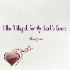 Today's affirmation.  I am a magnet for my heart's desire.  ___________________________________ #affirmation #lawofattraction #mantra #magnet #gratitude #love