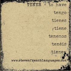 "Tener - ""to have"". An important irregular Spanish verb in present tense."