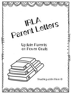 """I created these letters to update my student's parents on their current power-goals. There are 4 different versions of the """"new power goal letter"""" to choose from.  Two are from the perspective of the teacher saying """"Your child and I conferenced..."""" and two are from the perspective of the student saying """"My teacher and I conferenced ...""""    After the parent letter blurb each letter has a space for you to write in the power goal, tips to practice at home, Circle the Current IRLA level 1Y-BK…"""