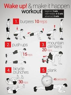 wake up and make it happen. 3 sets for beginners 6 for advanced