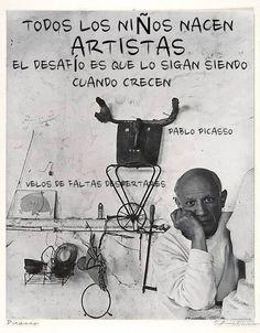 """""""Todos los niños nacen artistas, el desafio es que lo sigan siendo cuando crecen""""/ Ume danak artista jaiotzen diralakao #Lauaxetaikastola #educación"""