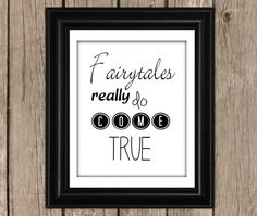 Instant Download fairytales really do come true by LittlePrintsDIY, $5.00 printable quote