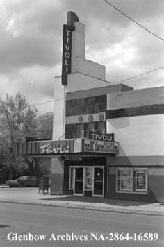 Online archives for the Archives Society of Alberta. Tivoli Theater, I Am Canadian, Art Deco Buildings, Alberta Canada, Theatre Calgary, Willis Tower, Historical Photos, History, Architecture