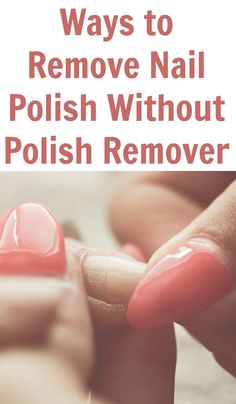 With this guide, you will discover many different methods to remove nail polish with basic items you likely already have in your home arsenal.
