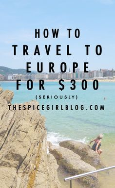 How to Travel To Europe for $300 | The Spice Girl Blog Simple Travel Tip for budget travel. Low budget. Travel tip. Travel hack. WOW Air. Travel WOW Air. Travel to Europe. European Travel.