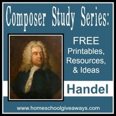 Composer Study Series: FREE Printables, Resources and Ideas - Handel - Homeschool Giveaways Music Lessons For Kids, Music For Kids, Classical Music Composers, Music Activities, Movement Activities, Music Classroom, Music Teachers, Piano Teaching, Music Education