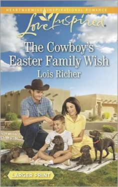 The Cowboy's Easter Family Wish – Bookrak