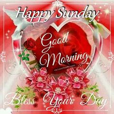 Happy Sunday Good Morning Bless Your Day