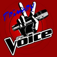 "Primary 'The Voice"".    My new favorite show is 'The Voice' (not that I ever have time to watch it :))  but I like to see parts of it when I..."