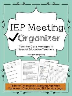 Meeting Organizer {Tools for Case Managers & Special Educators} IEP organization- checklists, agendas, etc.IEP organization- checklists, agendas, etc. Iep Meetings, Special Education Classroom, Classroom Teacher, School Psychology, School Counseling, Educational Technology, Education Quotes, Organizer, Classroom Management