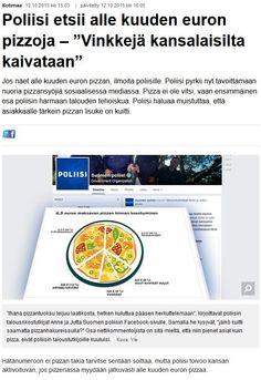 http://yle.fi/uutiset/poliisi_etsii_alle_kuuden_euron_pizzoja__vinkkeja_kansalaisilta_kaivataan/8374813