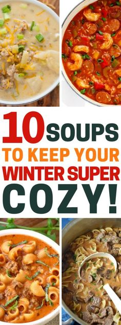 Winter Soup Recipes | 10 Soups To Keep Your Winter Super Cozy! #soup #winter #souprecipes #recipes #winterfood #winterrecipes #comfortfood #comfortfoodrecipes