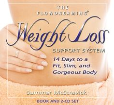 The Flowdreaming Weight Loss Support System: 14 Days to a Fit, Slim, and Gorgeous Body $26.95
