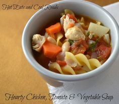 Hot Eats and Cool Reads: Hearty Chicken, Tomato and Vegetable Soup Recipe