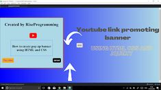 Pop up banner( youtube link promotion) using HTML,CSS and JavaScript(jQuery). Pop Up Banner, Hacker News, Html Css, Youtube I, Blog Names, Colorful Backgrounds, In The Heights, Promotion, Facts
