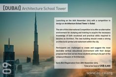 Winners Proposals Of DUBAI Architecture School Tower Competition hosted by AC-CA Architectural Competition. Dubai Architecture, School Architecture, Announcement, Competition, Tower, Proposals, Design, Student, Decoration
