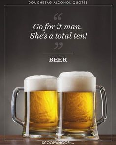 Go for it man beer humor Alcohol Quotes, Alcohol Humor, Drunk Memes, Jokes, Drunk Friends, Wednesday Humor, Beer Quotes, Fun Quotes, Restaurant Menu Design