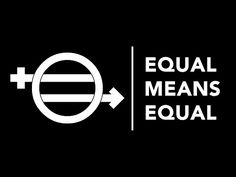 Equal Means Equal   The Definitive Documentary Film On The Status Of Women In America...just saw a screening of this documentary today--Kamala Lopez did a fantastic job!  Kudos to her!
