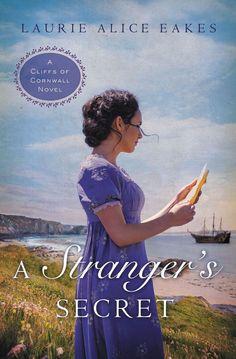 Laurie Alice Eakes - A Stranger's Secrets / #awordfromJoJo #ChristianFiction
