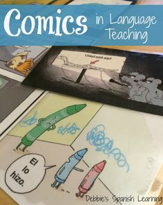 Using comics to help your student study and enjoy Spanish! Great idea from Debbie's Spanish Learning