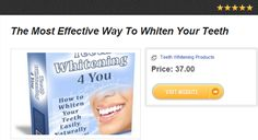 The Most Effective Way To Whiten Your Teeth
