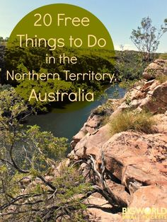 20 Free Things to Do in Darwin and the Northern Territory, Australia {Big World…
