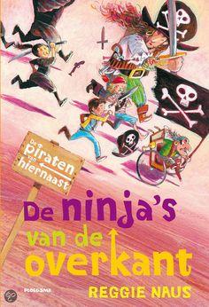 Reggie Naus - De ninja's van de overkant || Bij Michiel in de straat woont de piratenfamilie Donderbus. De piraten kunnen absoluut niet overweg met de ninja-familie die aan de overkant is komen wonen. Een buurttoernooi moet beslissen welke familie mag blijven. || Op tiplijst kinderjury 2013 || www.bol.com/nl/p/de-ninja-s-van-de-overkant/9200000002308526/
