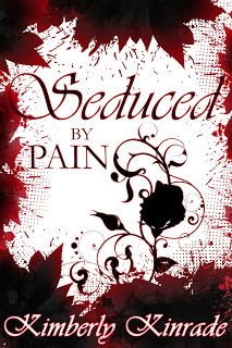 Sweet n Sassi: Seduced by Pain by Kimberly Kinrade {Book Review} (Note R18 blog)