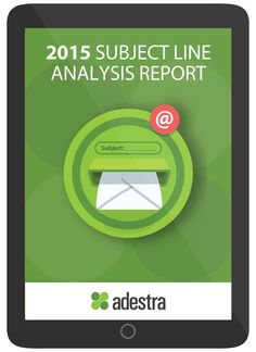 2015 Subject Line Analysis Report - Adestra Marketing Technology, Marketing Automation, The Marketing, Email Subject Lines, Professional Services, Thing 1 Thing 2, Presentation, Writing, Learning