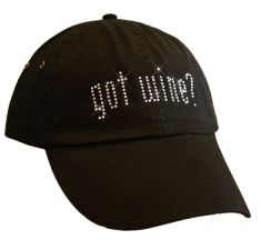 Got Wine? Black Rhinestone Hat.  100% Cotton Women's Hat, Featuring Adjustable Fabric Strap and Buckle. $18.95
