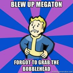 Genuinely not an issue, ne er blow up megaton Fallout Funny, Fallout Art, Fallout 3 New Vegas, Logic Memes, Jokes, Vault Tec, World On Fire, It Goes On, Gaming Memes